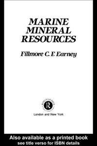 Foto Cover di Marine Mineral Resources, Ebook inglese di Fillmore C. F. Earney, edito da Taylor and Francis
