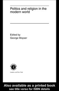 Ebook in inglese Politics and Religion in the Modern World -, -