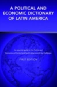 Ebook in inglese Political and Economic Dictionary of Latin America Calvert, Peter