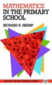 Ebook in inglese Mathematics in the Primary School Skemp, Richard R.