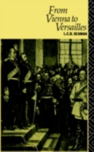 Ebook in inglese From Vienna to Versailles Seaman, L.C.B.