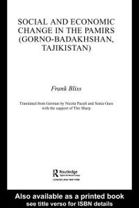 Ebook in inglese Social and Economic Change in the Pamirs (Gorno-Badakhshan, Tajikistan) Bliss, Frank