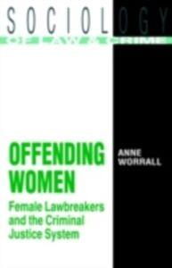 Foto Cover di Offending Women, Ebook inglese di Anne Worrall, edito da Taylor and Francis