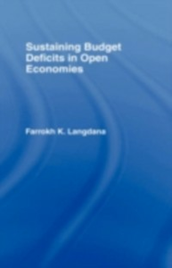 Ebook in inglese Sustaining Domestic Budget Deficits in Open Economies Langdana, Farrokh