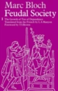 Ebook in inglese Feudal Society Bloch, Marc
