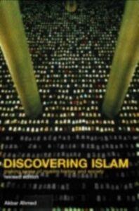 Foto Cover di Discovering Islam, Ebook inglese di Akbar S. Ahmed, edito da Taylor and Francis