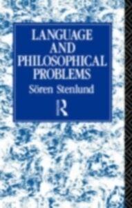 Foto Cover di Language and Philosophical Problems, Ebook inglese di Soren Stenlund, edito da Taylor and Francis