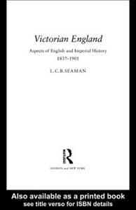 Ebook in inglese Victorian England Seaman, L. C. B.