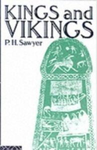 Ebook in inglese Kings and Vikings Sawyer, P.H.