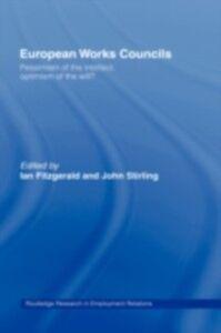 Foto Cover di European Works Councils, Ebook inglese di  edito da Taylor and Francis