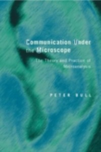 Ebook in inglese Communication Under the Microscope Bull, Peter