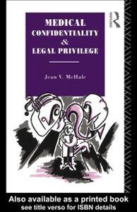 Foto Cover di Medical Confidentiality and Legal Privilege, Ebook inglese di Jean V. McHale, edito da Taylor and Francis