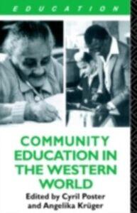 Foto Cover di Community Education and the Western World, Ebook inglese di  edito da Taylor and Francis