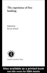 Ebook in inglese Experience of Free Banking Dowd, Kevin