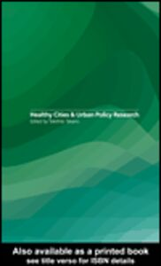 Foto Cover di Healthy Cities and Urban Policy Research, Ebook inglese di Takehito Takano, edito da