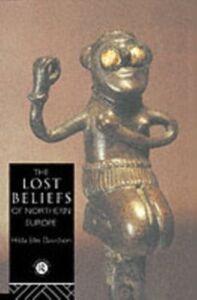 Foto Cover di Lost Beliefs of Northern Europe, Ebook inglese di Dr Hilda Ellis Davidson,Hilda Ellis Davidson, edito da Taylor and Francis