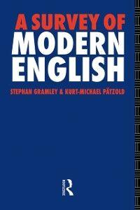 Ebook in inglese Survey of Modern English Gramley, Stephan , Patzold, Michael