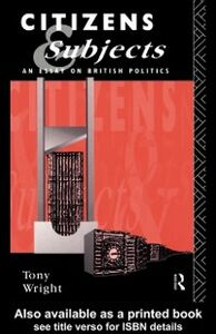 Ebook in inglese Citizens and Subjects Wright, Tony