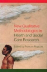 Ebook in inglese New Qualitative Methodologies in Health and Social Care Research
