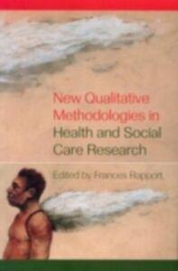 Foto Cover di New Qualitative Methodologies in Health and Social Care Research, Ebook inglese di  edito da Taylor and Francis