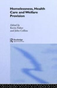 Ebook in inglese Homelessness, Health Care and Welfare Provision -, -
