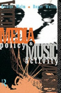 Ebook in inglese Media Policy and Music Activity Malm, Krister , Wallis, Roger