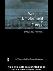 Ebook in inglese Women's Employment in Europe Fagan, Colette , Rubery, Jill , Smith, Mark