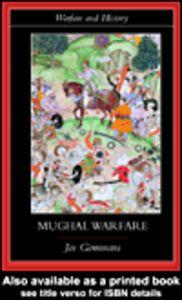 Ebook in inglese Mughal Warfare Gommans, Jos