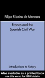 Foto Cover di Franco and the Spanish Civil War, Ebook inglese di Filipe Ribeiro de Meneses, edito da