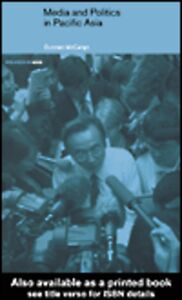 Foto Cover di Media and Politics in Pacific Asia, Ebook inglese di Duncan McCargo, edito da