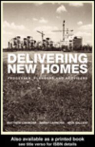 Ebook in inglese Delivering New Homes Carmona, Matthew , Carmona, Sarah , Gallent, Nick