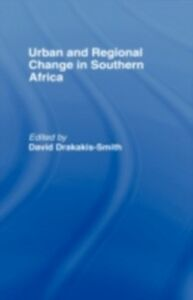 Foto Cover di Urban and Regional Change in Southern Africa, Ebook inglese di  edito da Taylor and Francis