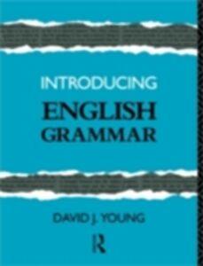 Foto Cover di Introducing English Grammar, Ebook inglese di  edito da Taylor and Francis