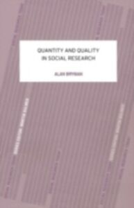 Ebook in inglese Quantity and Quality in Social Research Bryman, Alan