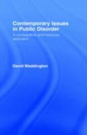 Contemporary Issues in Public Disorder