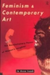 Feminism and Contemporary Art