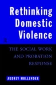 Foto Cover di Rethinking Domestic Violence, Ebook inglese di Audrey Mullender, edito da Taylor and Francis