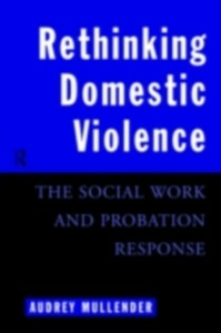 Ebook in inglese Rethinking Domestic Violence Mullender, Audrey