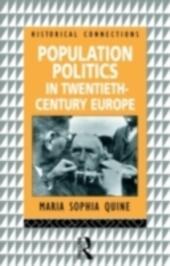 Population Politics in Twentieth Century Europe
