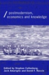 Ebook in inglese Post-Modernism, Economics and Knowledge
