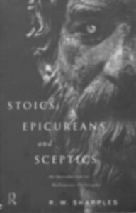 Ebook in inglese Stoics, Epicureans and Sceptics Sharples, R.W.