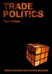 Ebook in inglese Trade Politics -, -