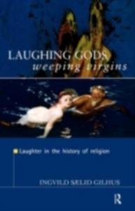 Ebook in inglese Laughing Gods, Weeping Virgins -, -