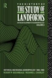 History of the Study of Landforms - Volume 3 (Routledge Revivals)