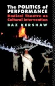 Ebook in inglese Politics of Performance Kershaw, Baz