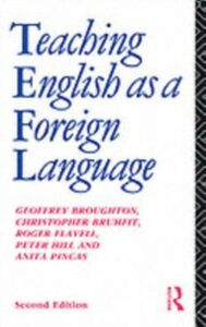 Ebook in inglese Teaching English as a Foreign Language Broughton, Dr Geoffrey , Broughton, Geoffrey , Brumfit, Christopher , Pincas, Anita