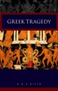 Ebook in inglese Greek Tragedy Kitto, H. D. F.