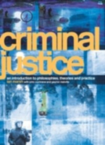 Ebook in inglese Criminal Justice Cochrane, John , Marsh, Ian , Melville, Gaynor