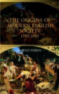 Ebook in inglese Origins of Modern English Society Perkin, Harold