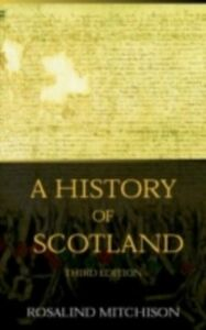 Foto Cover di History of Scotland, Ebook inglese di Peter Somerset Fry,Rosalind Mitchison, edito da Taylor and Francis
